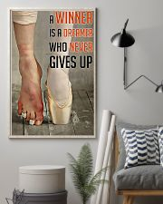 Ballet A Winner Who Never Gives Up 11x17 Poster lifestyle-poster-1