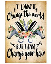 Hairdresser I Can Change Your Hair 11x17 Poster front