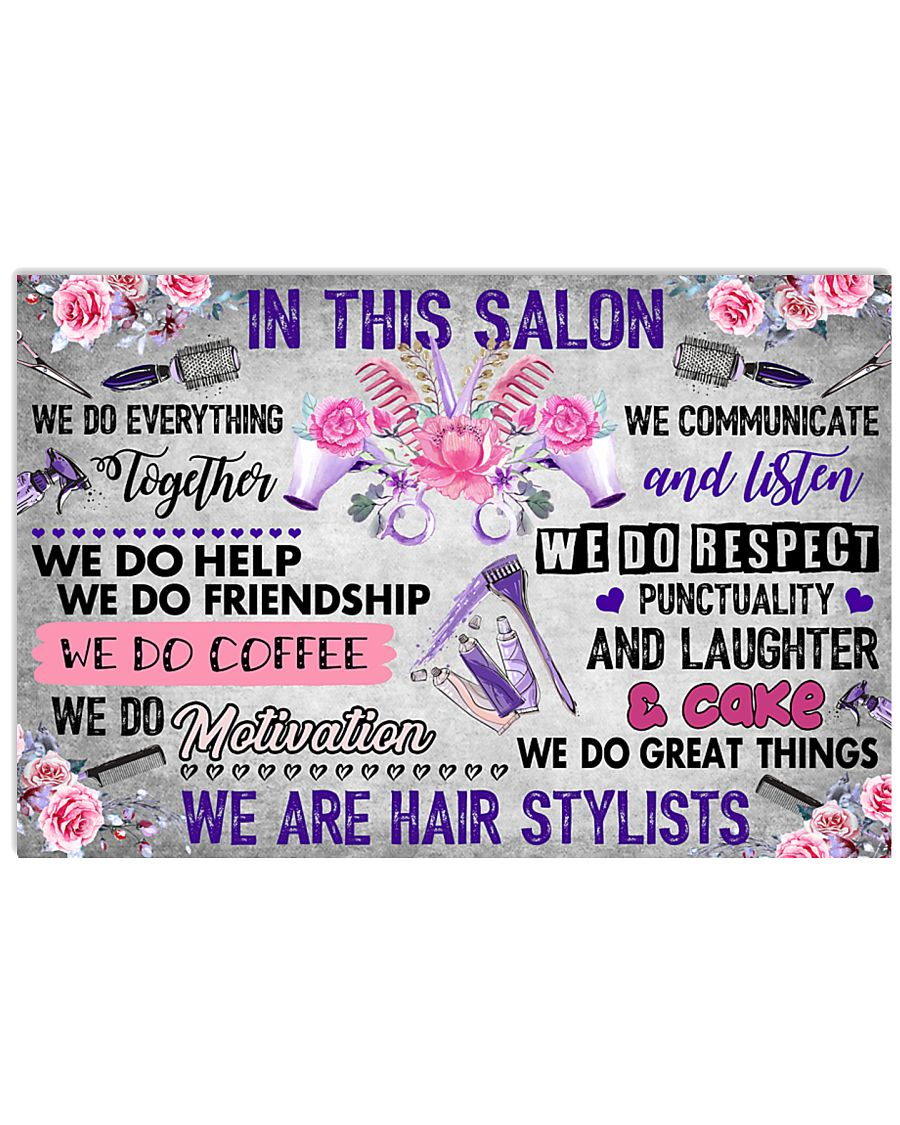 In This Salon We Are Hair Stylists 17x11 Poster