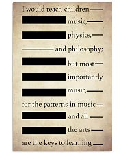 I Would Teach Children Music Physics Philosophy 11x17 Poster front