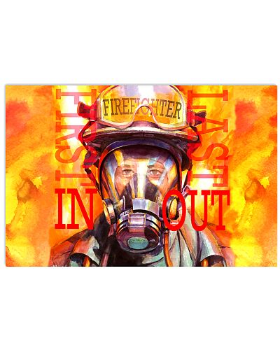 Firefighter First In Last Out