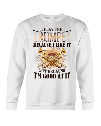 Trumpet I play the trumpet because I like it