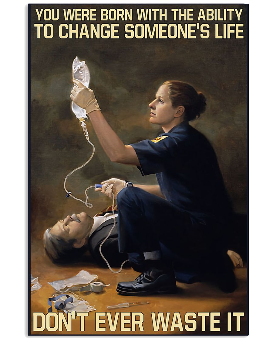 Paramedic Born With Ability To Change Someone'Life 11x17 Poster