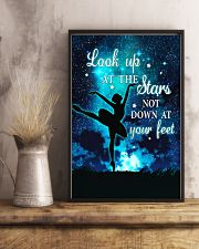 Ballet look up at the stars not down at your feet 11x17 Poster lifestyle-poster-3
