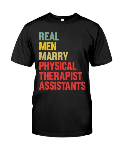 Real Men Marry Physical Therapist Assistants