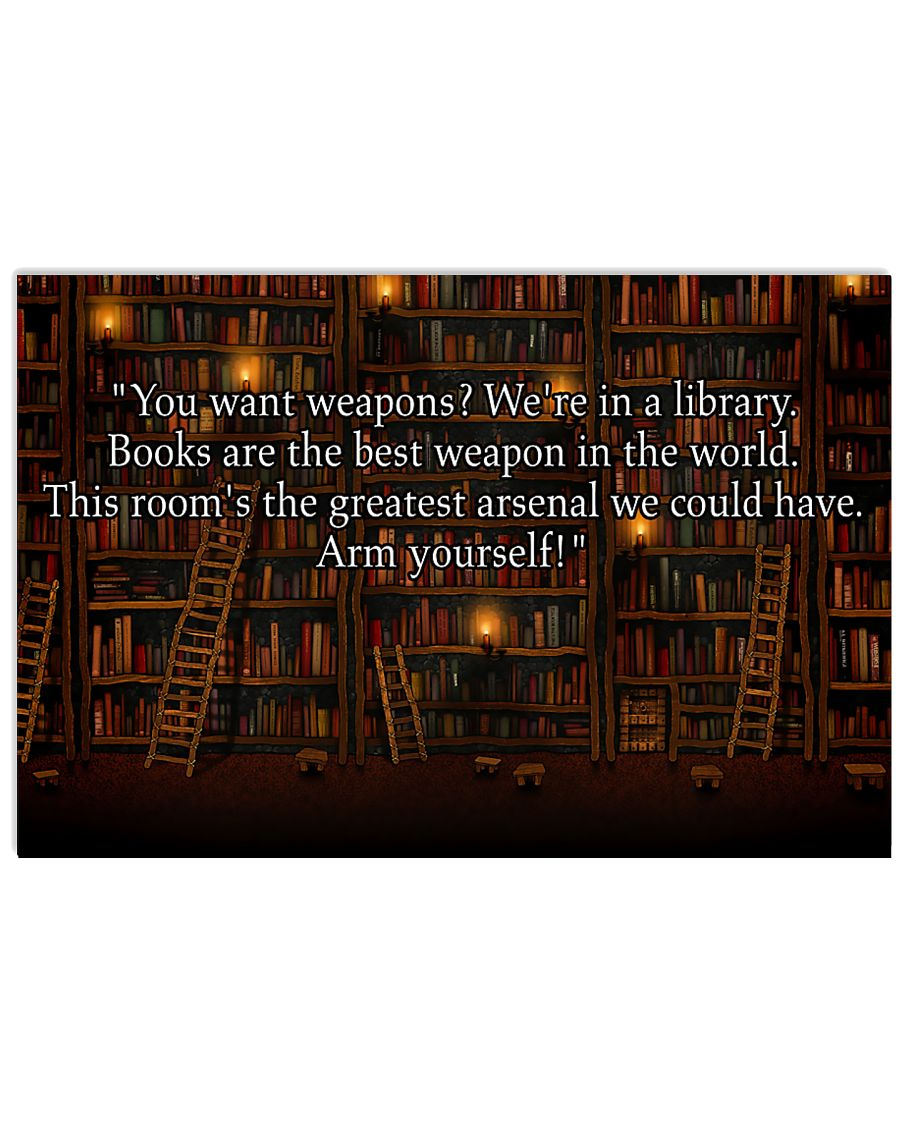 Librarian Books Are The Best Weapons In The World 17x11 Poster