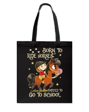 Born To Ride Horses Tote Bag thumbnail