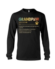 Grandpaw Someone who works hard so his dogs Long Sleeve Tee thumbnail