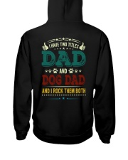 I Have Two Titles Dad And Dog Dad Hooded Sweatshirt thumbnail