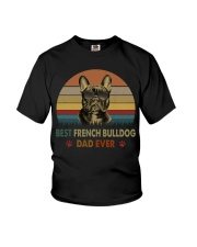 Best French Bulldog Dad Ever Youth T-Shirt thumbnail