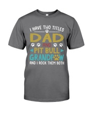 Pit Bull I Have Two Titles Dad And Dog Grandpaw Premium Fit Mens Tee thumbnail