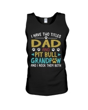 Pit Bull I Have Two Titles Dad And Dog Grandpaw Unisex Tank thumbnail