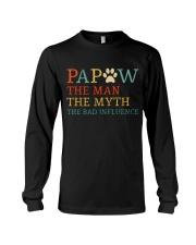 Papaw The Man The Myth The Bad Influence Long Sleeve Tee thumbnail