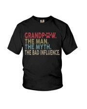 Grandpaw The Man The Myth The Bad Influence Vr2 Youth T-Shirt thumbnail