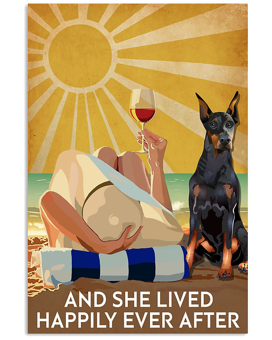 Doberman Pins And She Lived Happily Ever After 11x17 Poster