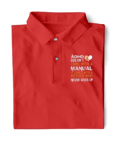 ADHD doesn't come with a manual shirt