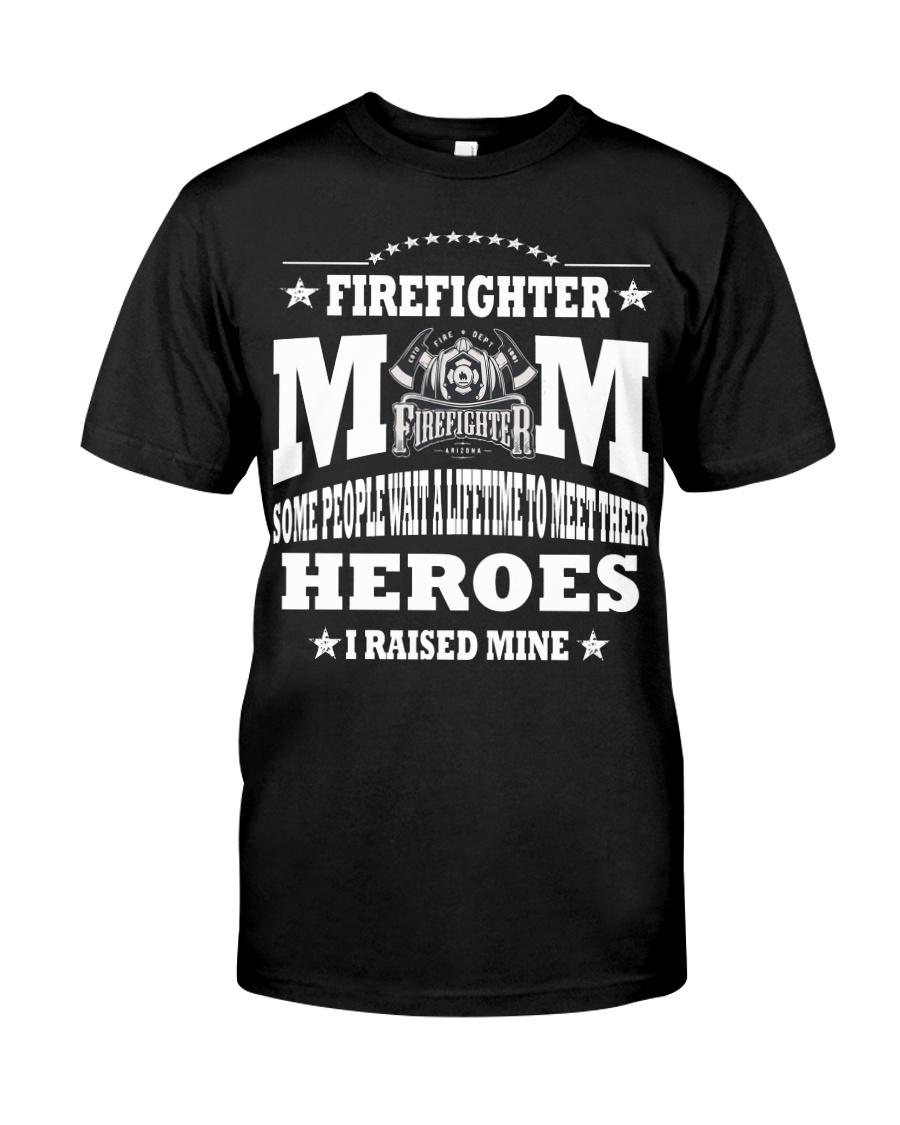 Mom of Firefighter Gift T Shirt Classic T-Shirt
