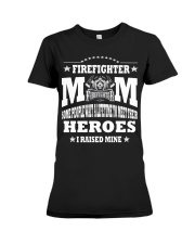 Mom of Firefighter Gift T Shirt Premium Fit Ladies Tee thumbnail