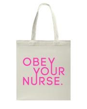 Obey Your Nurse Classic T-shirt Tote Bag thumbnail