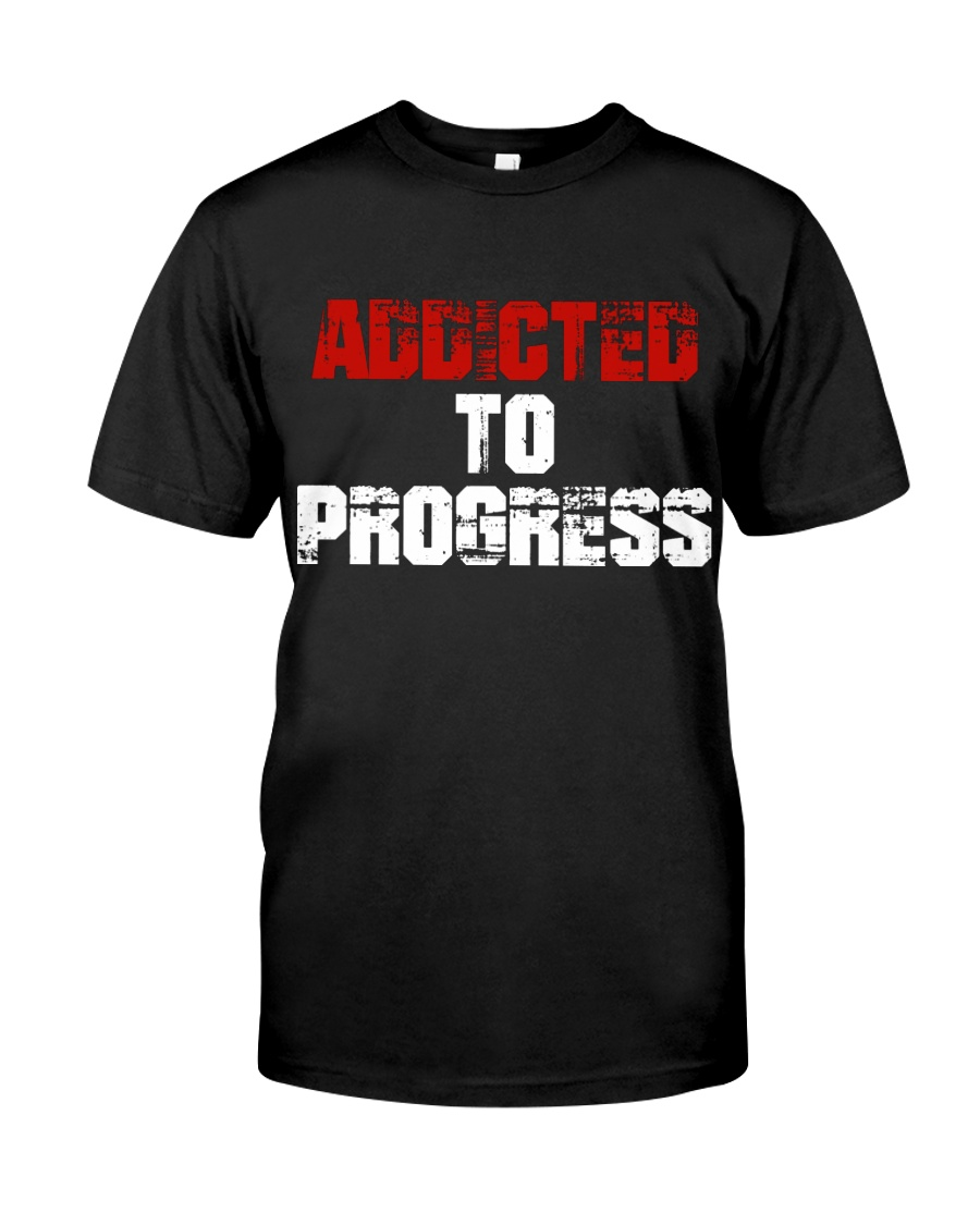 Addicted To Progress T-shirt Premium Fit Mens Tee