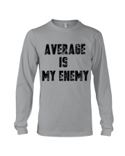 Average Is My Enemy Long Sleeve Tee thumbnail