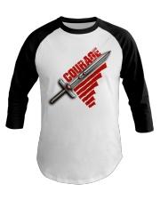 Courage t-shirt Baseball Tee thumbnail