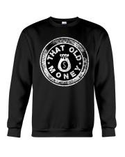 That Old Money S-shirt Crewneck Sweatshirt thumbnail