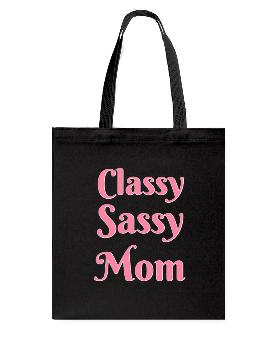 Sassy Classy Mom Accessories Tote Bag
