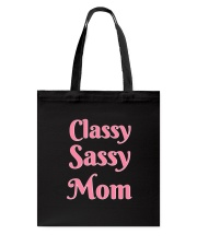 Sassy Classy Mom Accessories Tote Bag front