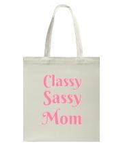 Sassy Classy Mom Accessories Tote Bag tile