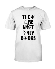 They are not only books Classic T-Shirt front