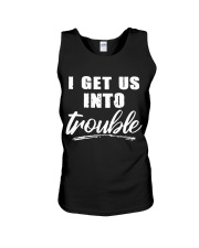 I GET US INTO TROUBLE Unisex Tank tile
