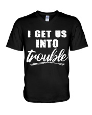 I GET US INTO TROUBLE V-Neck T-Shirt thumbnail