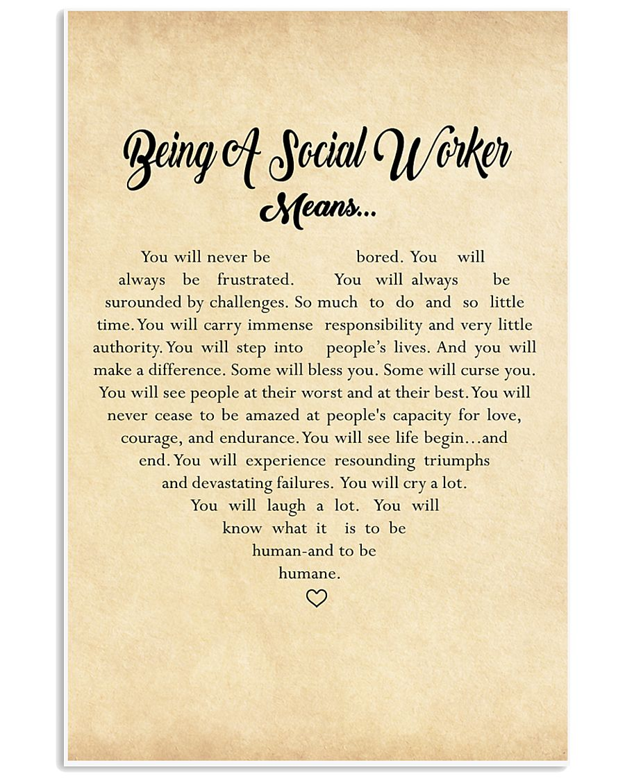 BEING A SOCIAL WORKER MEANS - POSTER 11x17 Poster