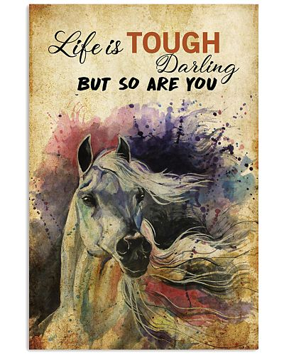 LIFE IS TOUGH DARLING horse