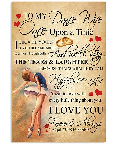TO MY DANCE WIFE - ONCE UPON A TIME POSTER
