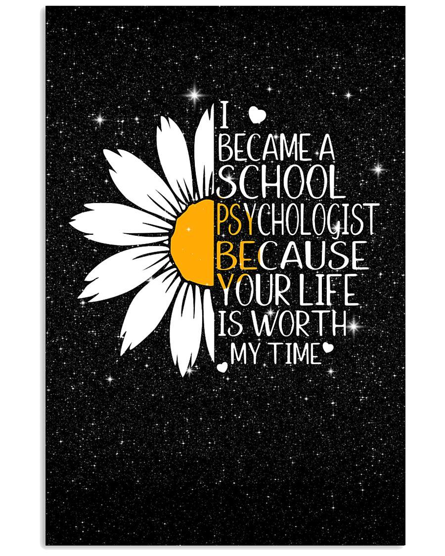 SCHOOL PSYCHOLOGIST- I BECAME A  POSTER 11x17 Poster