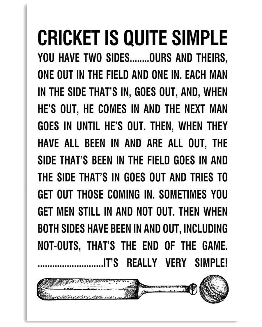 CRICKET IS QUITE SIMPLE POSTER 11x17 Poster