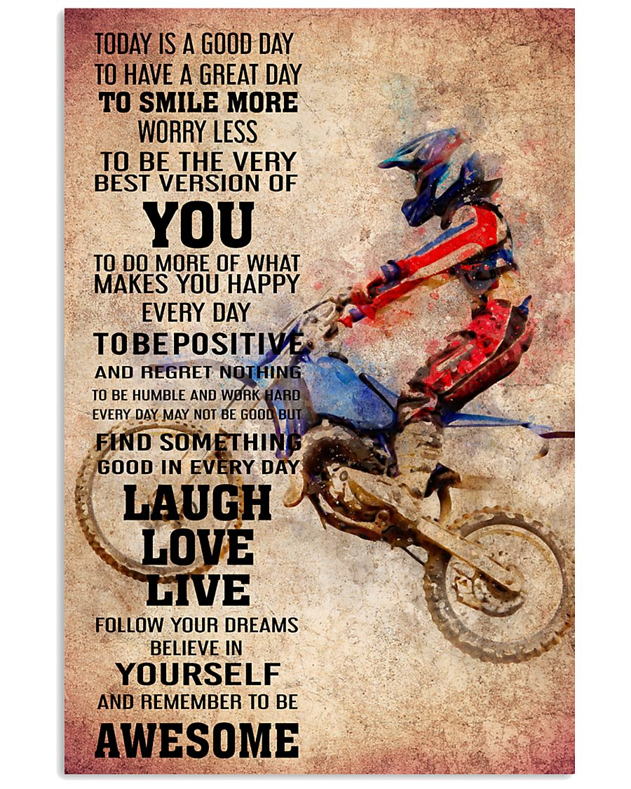 MOTOCROSS- TODAY IS A GOOD DAY POSTER 11x17 Poster