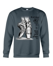 DANCE-WE CAN'T ALWAYS CHOOSE THE MUSIC POSTER Crewneck Sweatshirt thumbnail