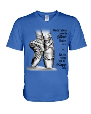 DANCE-WE CAN'T ALWAYS CHOOSE THE MUSIC POSTER V-Neck T-Shirt thumbnail