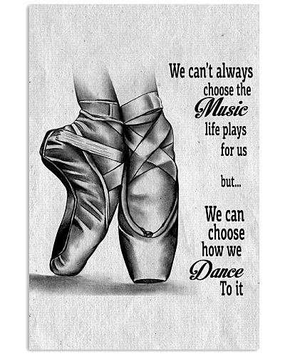 DANCE-WE CAN'T ALWAYS CHOOSE THE MUSIC POSTER
