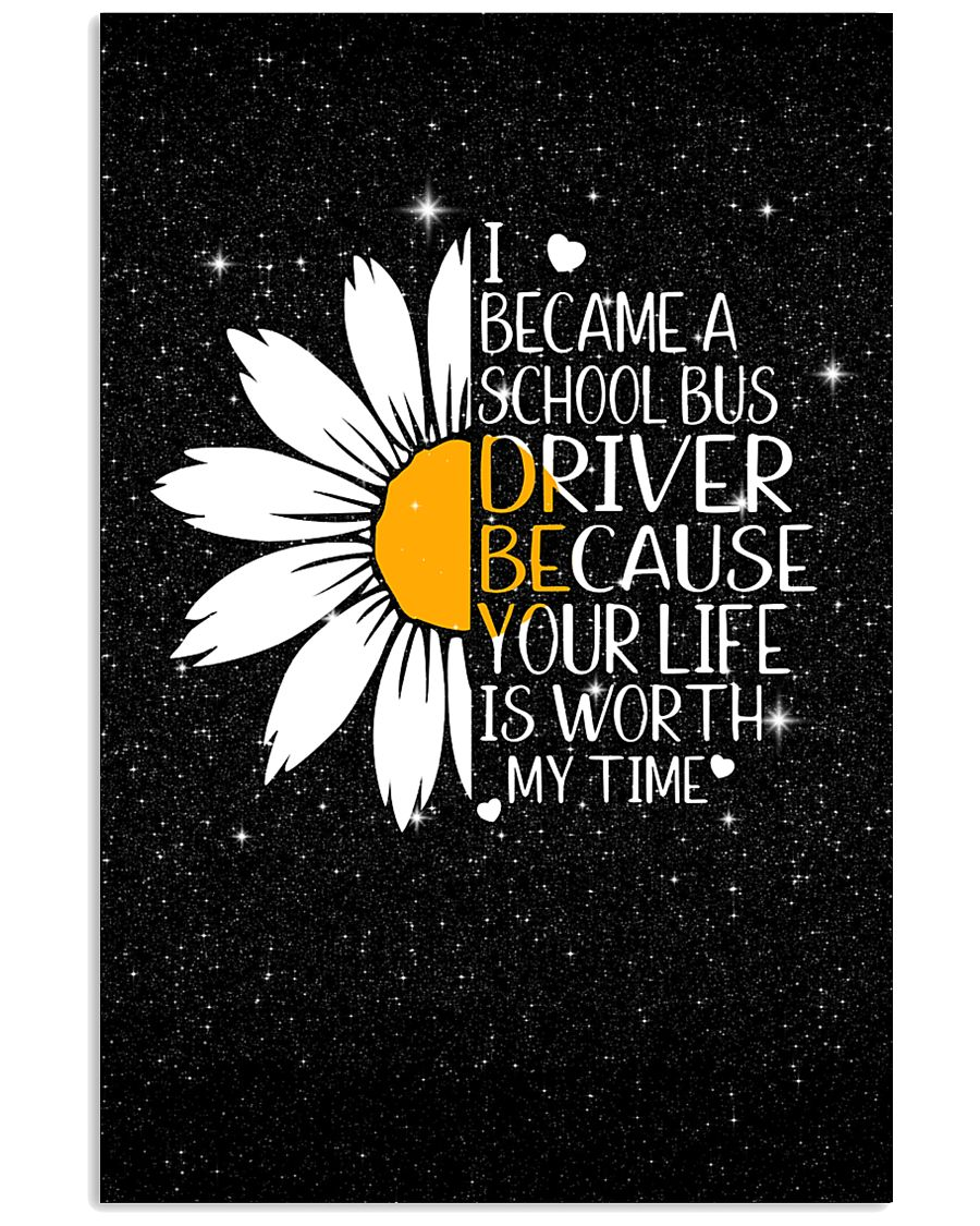 SCHOOL BUS DRIVER - I BECAME A POSTER 11x17 Poster