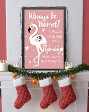 ALWAYS BE YOURSELF UNLESS YOU CAN BE A FLAMINGO 11x17 Poster lifestyle-holiday-poster-4