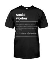 SOCIAL WORKER - noun Classic T-Shirt front