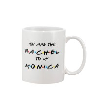 Rachel To My Monica - Limited Edition Mug front