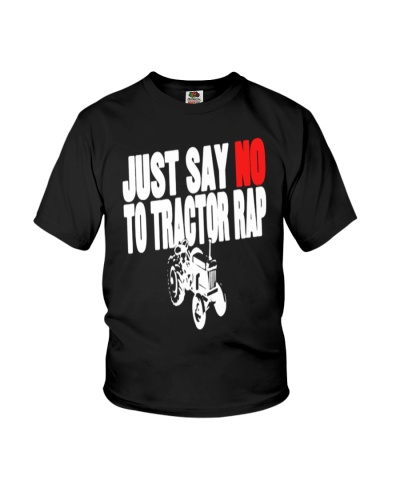 Just Say No To Tractor Rap