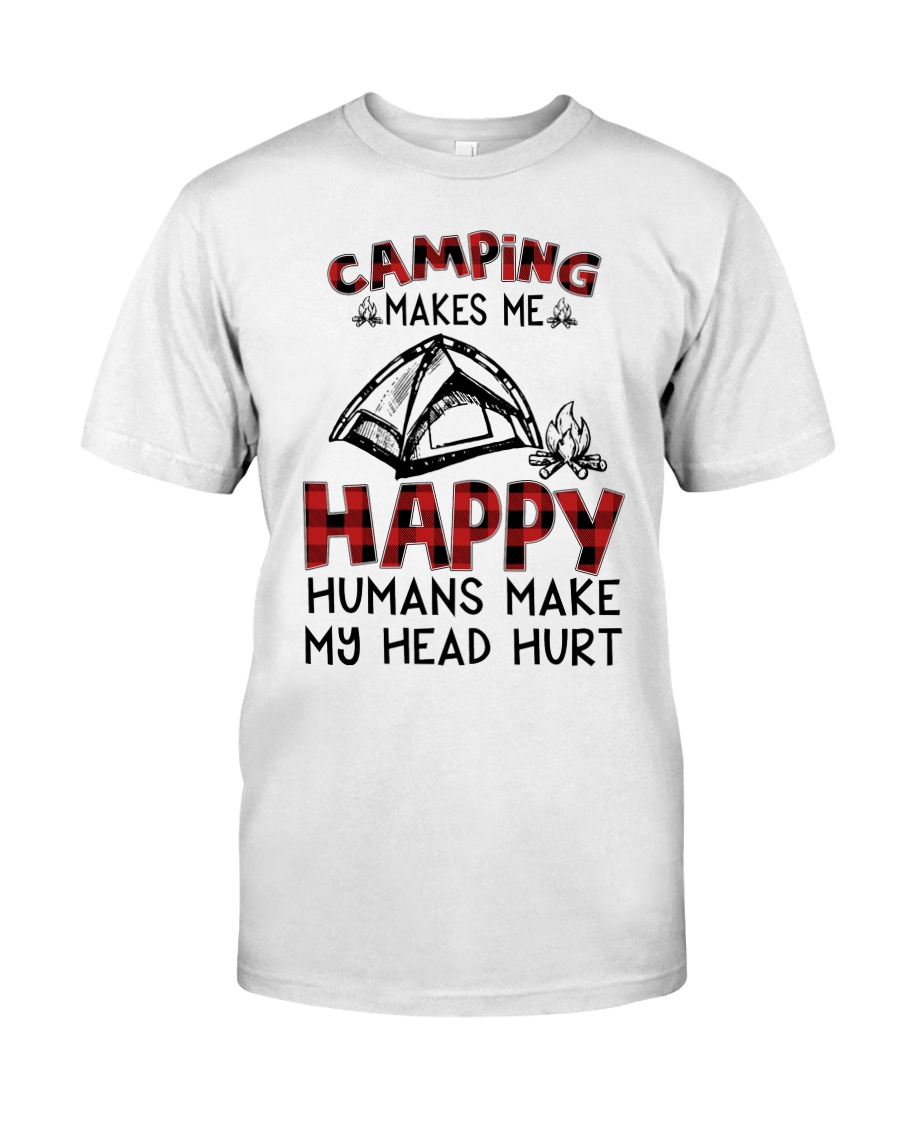 Camping Make Me Happy Classic T-Shirt