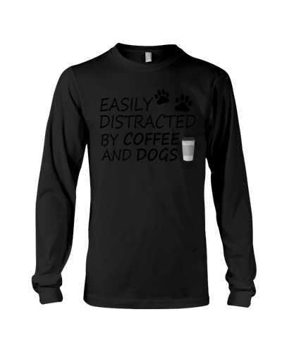 Easily Distracted By Coffee And Dogs