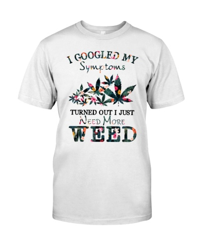 I Just Need More Weed